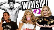 What's up в света на музиката #2