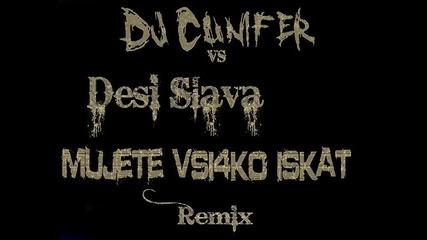 Desi Slava - Mujete Iskat Vsichko (dj Cunifer Remix)