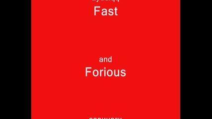 Fast and Forioustm - Гледаите и ще разберете