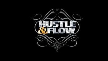 Hustle&Flow - Lets Get a Room