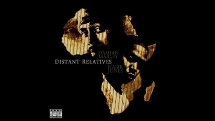Damian Marley & Nas - Strong will continue