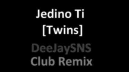 Twins - Jedino Ti (techno remix)