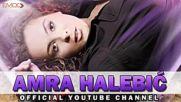 Amra Halebic - Pusti me (hq) (bg sub)