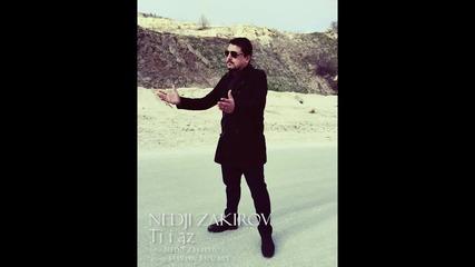 New! Nedji Zakirov - Ti I Az 2016 █▬█ █ ▀█▀