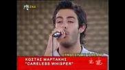 Kostas Martakis - Careless Whispers