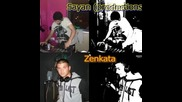 Zenkata & Sayan (productions) - vlizam nechoveshki