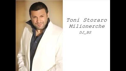 Тони Стораро - Милионерче C D R I P
