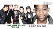 Tyler James Williams feat Im5 - _don't Run Away_