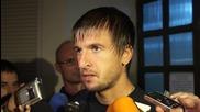 Тасевски: Докато не стане нещо официално съм тук и играя