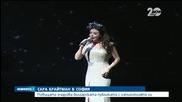 Сара Брайтман очарова българската публика - Новините на Нова