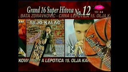 Grand super hitovi 12 - Reklama - (TV Pink 2003)