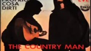 The Country Man - Non so proprio cosa dirti 1970