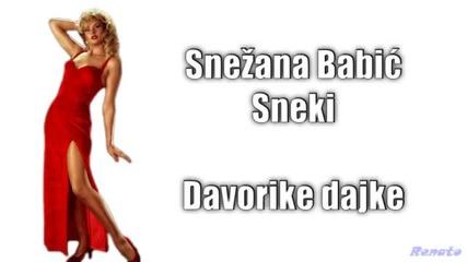 Превод - Snezana Babic Sneki - 1994 - Davorike dajke