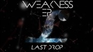L.m. - Last Drop [weakness Ep]