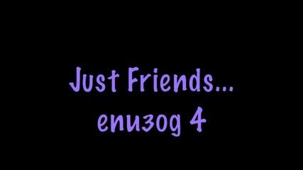 Just Friends - Просто приятели