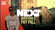 NEXTTV 014: Гост: Pay Pall