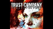 Trust Company - Crossing the line + текст