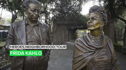 Heroes Neighborhood Tour: Frida Kahlo