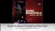 Yeah Daniel Bedingfield Gotta Get Thru This Matt Jam Lamont & Dj Face Remix (unreleased) 2001