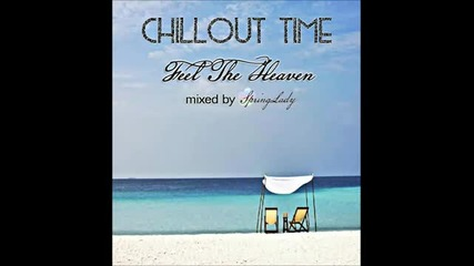 The Best Chillout - Feel The Heaven