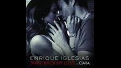 Enrique Ft. Ciara - Takin back my love
