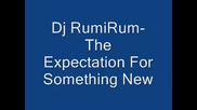 Dj Rumirum - The Expectation For Someth. New