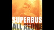 Superbus - All Alone (hector Cole & Feerkins Remix Club)