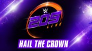 Wwe 205 Live - Hail The Crown feat. From Ashes to New (official theme)