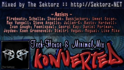 The Sektorz - Konverted Tech-house & Minimal Mix 2013 [51 minutes]