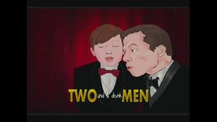 начало на 2 Мъже и Пияница