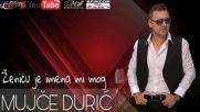 Mujce Duric - Zenicu je imena mi mog (hq) (bg sub)