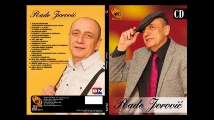 Rade Jorovic - Moj zivote (BN Music)