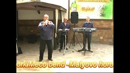 ork.meco bend Matyovo horo