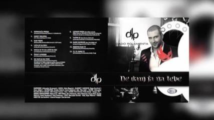 Dado Polumenta - Lepa je da boli // OFFICIAL AUDIO 2013