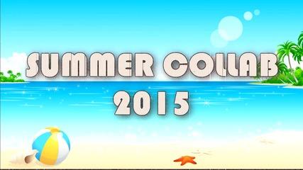 » Multifemale ● Summer Collab ϟ
