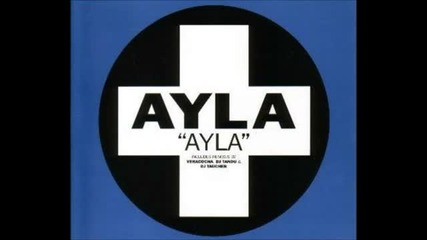 Ayla - Ayla (dj Taucher Mix)