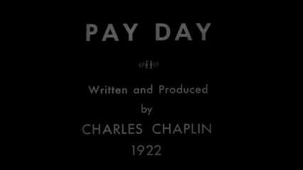 Charlie Сhaplin - Рay day - 1922