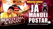 Ja Mandei Postar - Paulo Di Lima Renan , Psy - Gangnam Style ( ) M V