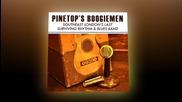 Pinetop's Boogiemen - Get Me To The Church