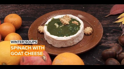 Soup Of The Week: Spinach with goat cheese