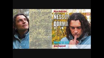 /целия Албум На Cd /-никой Не Спи/'nessun Dorma'-деян Неделчев-bg Company-2008