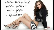 Florian Peters, Nathan Nathriel - House Of Sin ( Original Mix ) [high quality]