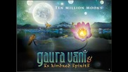 Gaura Vani & As Kindred Spirits - Moods of Kirtan (siksastakam)