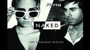 Н О В О !! Dev ft. Enrique Iglesias - Naked