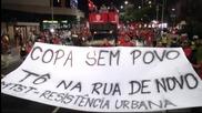 15 хиляди в Сао Пауло протестираха срещу Мондиала