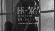 JEREMY? in Sour Film FAKE FRUITS - teaser 01