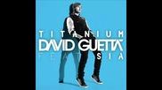 « Текст & Превод » David Guetta ft. Sia - Titanium ( Album - Nothing But The Beat )