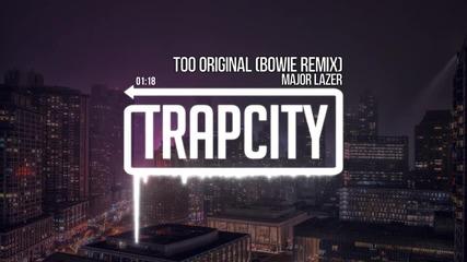 Major Lazer - Too Original (bowie Remix)