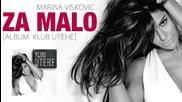 !!! Marina Viskovic 2015 - Za malo (oficial audio ) - Prevod