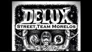 Delux - To Live & Die In Tj